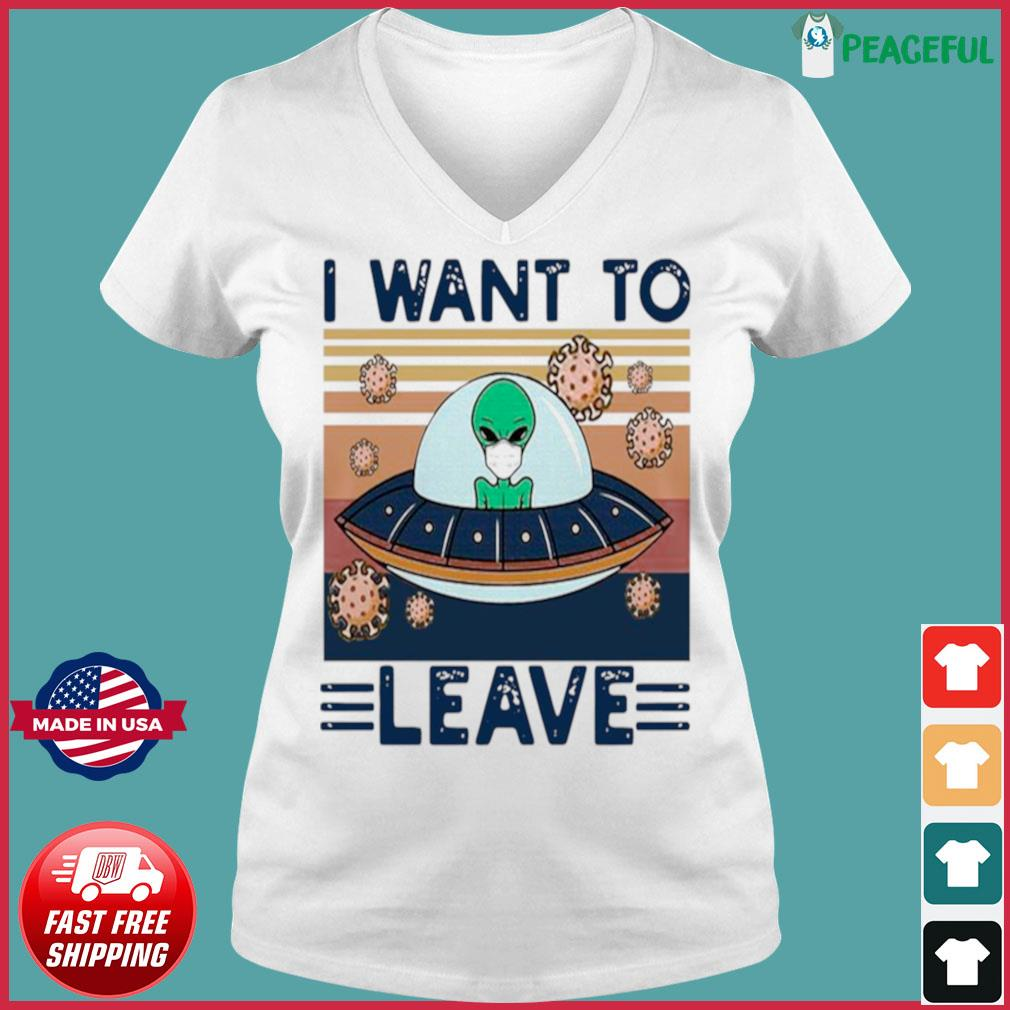UFO Alien Face Mask I Want To Leave Vintage Retro s Ladies V-neck Tee