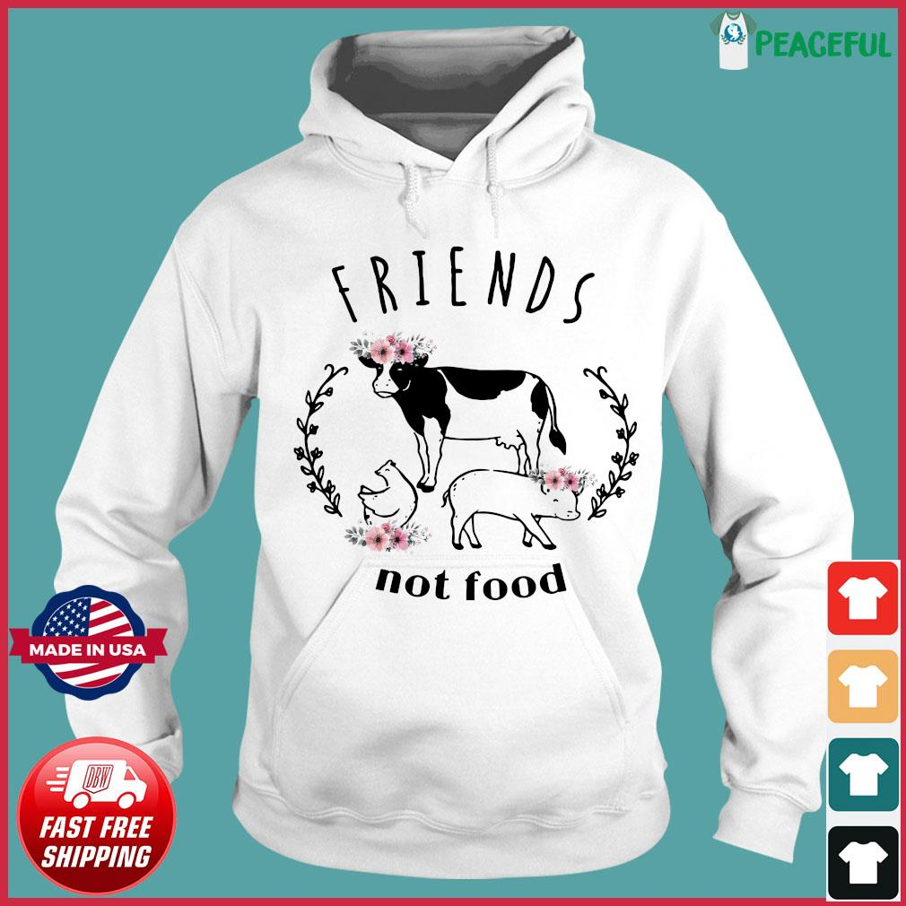 The Cow Friends Not Food Shirt Hoodie