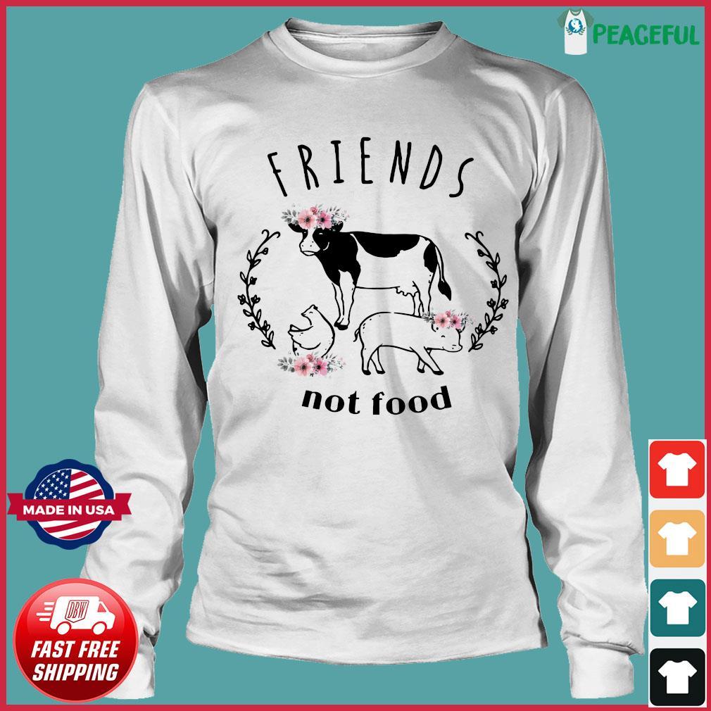 The Cow Friends Not Food Shirt Long Sleeve Tee